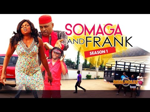 Somaga And Frank 1 - 2015 Latest Nigerian Nollywood Movies