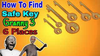 All Location Of Safe Key In Granny 3 | How To Find Safe Key In Granny 3