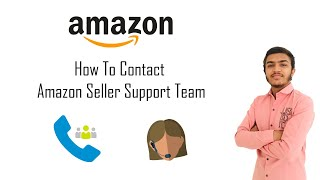 Contact Amazon Seller Support Team   How to Contact Amazon Seller Support Team Solve Your Problem