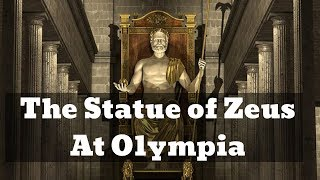The Temple of Zeus in Olympia & The Statue of Zeus ।। WE SHOULD KNOW