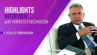 Highlights | Interview with Horacio Forchiassin