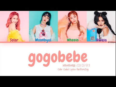 MAMAMOO(마마무) - gogobebe (고고베베) (Color Coded Lyrics