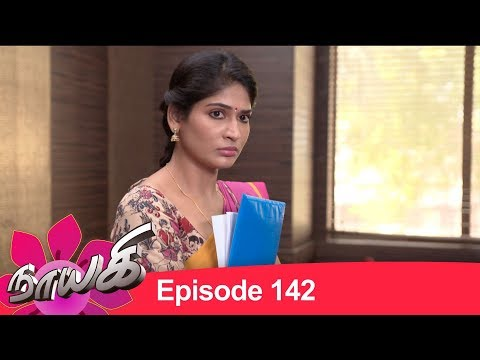 Download Naayagi Episode 142, 03/08/18 HD Mp4 3GP Video and MP3