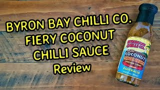 Fiery Coconut Chilli Sauce with Curry and Ginger by Byron Bay Chili Co Review