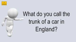 What Do You Call The Trunk Of A Car In England?