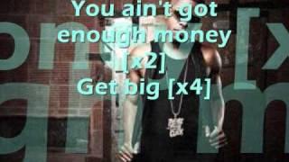 Dorrough - Get Big Remix W/ Lyrics