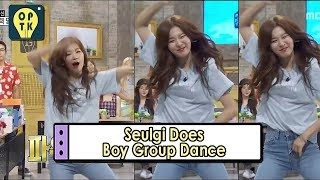 [Oppa Thinking - Red Velvet] Seulgi Does Boy Groups Dace Moves 20170731