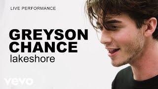 Greyson Chance   'lakeshore' Live Performance | Vevo