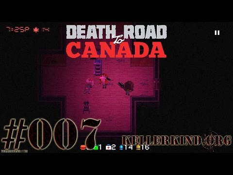 Death Road to Canada #7 – Bartholomew und Heidi ★ We play Death Road to Canada [HD|60FPS]