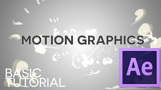 Motion Graphics - AFTER EFFECTS Basic Tutorial