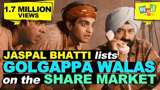 Jaspal Bhatti forms company & floats shares of GOLGAPPA WALAS   Full Tension