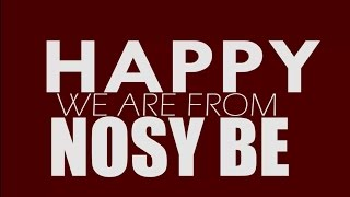 preview picture of video 'HAPPY We are from Nosy Be - Official - by INTC (Pharell Williams)'