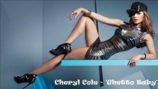 CHERYL COLE - GHETTO BABY (Lyrics)
