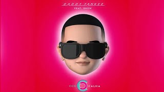 Daddy Yankee   Con Calma Ft. Snow (Official Audio)