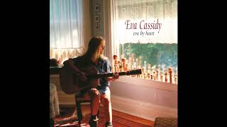 Eva Cassidy - How Can I Keep From Singing