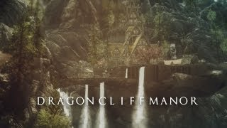 TES V - Skyrim Mods: Dragon Cliff Manor