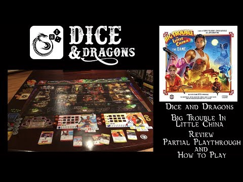 Dice and Dragons - Big Trouble in Little China Review and How to Play