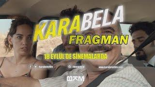 Kara Bela Fragman