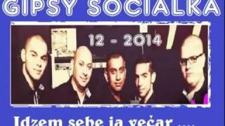 Gipsy Socialka 12 2014 idzem sebe ja večar