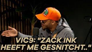 """VIC9 over ZACK INK: """"Hij is op niks"""""""
