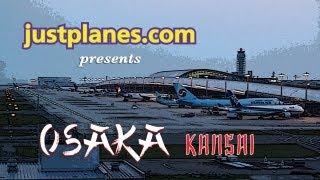 Plane Spotting OSAKA KANSAI