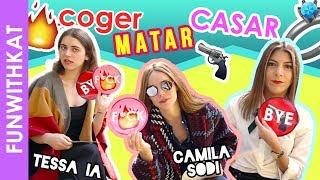 COGER, MATAR O CASAR | CON CAMILA SODI Y TESSA IA   Katia Nabil