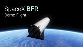 SpaceX BFR Demo Flight and Landing in KSP/RSS