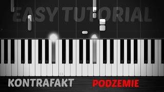 KONTRAFAKT - Podzemie - Piano Tutorial