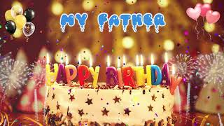 MY FATHER birthday song – Happy Birthday My Father