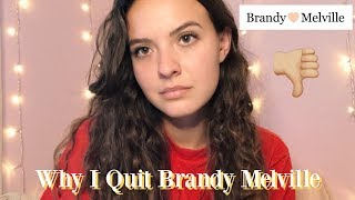 WHY I QUIT WORKING AT BRANDY MELVILLE