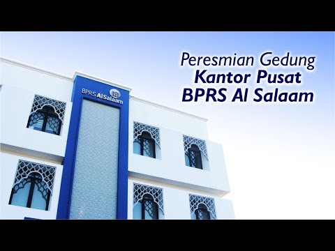 Peresmian Gedung Kantor Pusat BPRS Al Salaam