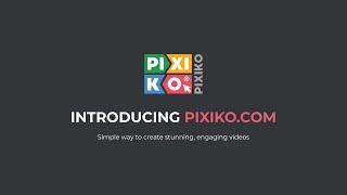 Vidéo de Pixiko