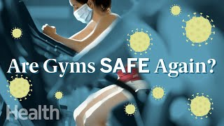 Is It Safe To Go Back To The Gym During The Coronavirus Pandemic? | Deep Dives | Health