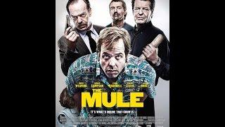 Мул -  криминал, комедия, драма 2014