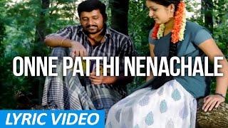 Kaadu - Onne Patthi Nenachale   Lyric video   K, Yugabharathi