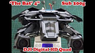 "Sub 200g 4"" DJI QuadCopter 'The BAT' 'Batman The Dark Knight Rises'"