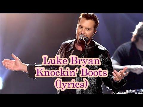 Luke Bryan - Knockin' Boots (lyrics)