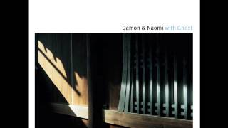 Damon & Naomi With Ghost - Tanka