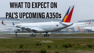 What to expect on PAL's upcoming A350s