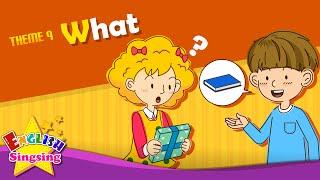 <span class='sharedVideoEp'>009</span> 什麼 - 這是什麼?那是什麼? What - What's this? What's that?