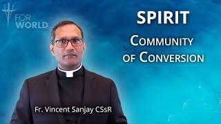 For world: Wspólnota nawrócenia i świadectwa