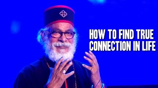 How to Find True Connection in Life