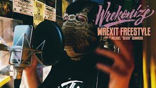 Wrekonize - Wrexit Freestyle