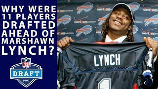 Why Were 11 Players Drafted Before Marshawn Lynch?