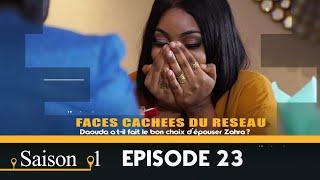 Faces Cachées du Réseau : Saison1 Episode 23