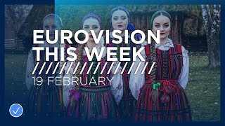 Eurovision This Week: 19 February 2019