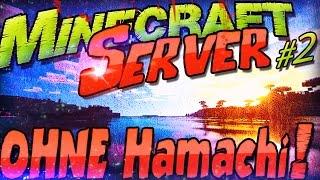Minecraft Server Ohne Hamachi Wo Freunde Drauf Joinen Können Computer - Minecraft server erstellen 1 8 kostenlos ohne hamachi