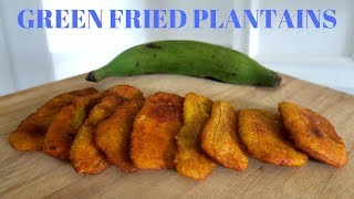 HOW TO FRY GREEN PLANTAINS || THE BEST AND SIMPLEST WAY || JAMAICAN STYLE