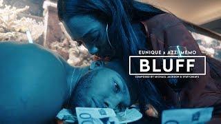 NEU: Bluff von Eunique ((jetzt ansehen))