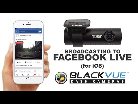 [Tutorial] Facebook Live with the BlackVue App (iOS)